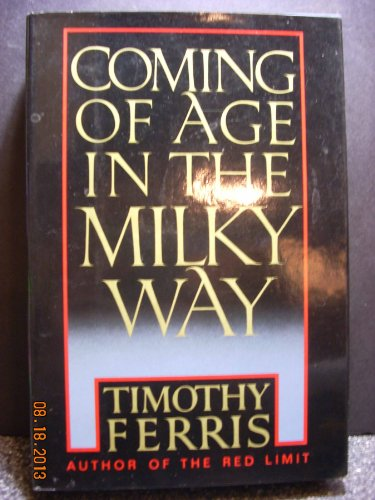 9780688058890: Coming of Age in the Milky Way