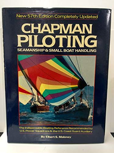 9780688058906: Chapman Piloting Seamanship & Small Boat Handling 57ED