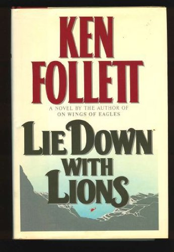 LIE DOWN WITH LIONS (SIGNED): Follett, Ken