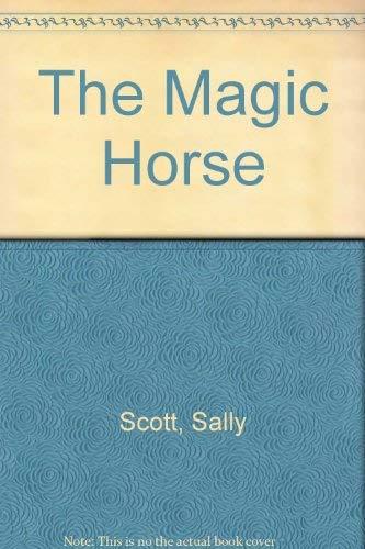 9780688058975: The Magic Horse