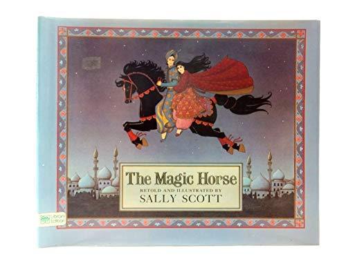 9780688058982: The magic horse