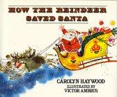 9780688059033: How the reindeer saved Santa