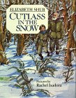 Cutlass in the snow: Shub, Elizabeth