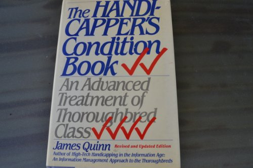 9780688059316: The Handicapper's Condition Book: An Advanced Treatment of Thoroughbred Class