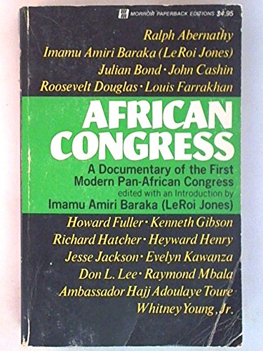 9780688060008: African Congress. A Documentary of the First Modern Pan-American Congress