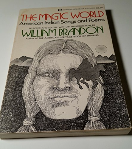 The Magic World: American Indian Songs and Poems