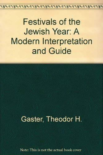 9780688060084: Festivals of the Jewish Year: A Modern Interpretation and Guide