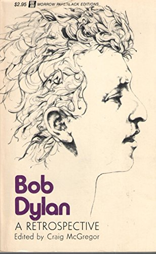 9780688060251: Bob Dylan a Retrospective