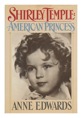 9780688060510: Shirley Temple: American Princess