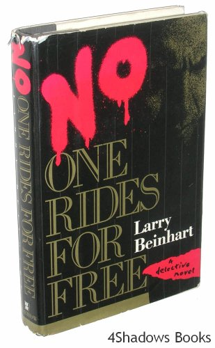 9780688060572: No One Rides for Free