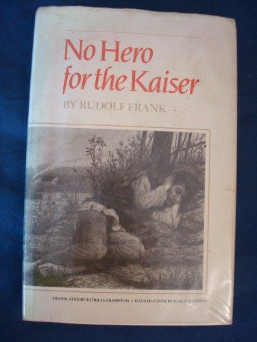 No Hero for the Kaiser: Rudolf Frank