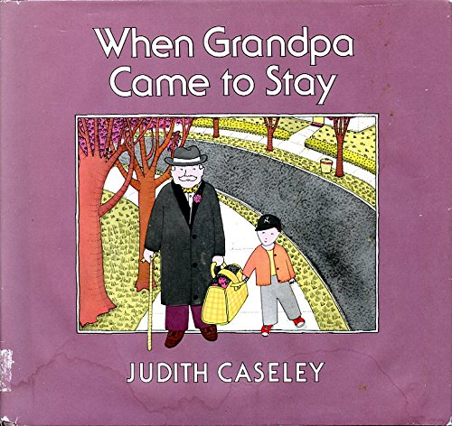9780688061289: When Grandpa came to stay