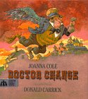 Doctor Change: Joanna Cole, Illustrated