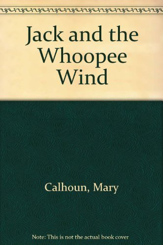 9780688061371: Jack and the Whoopee Wind