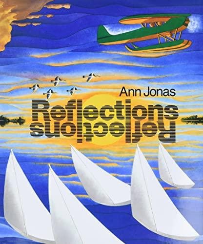 Reflections: Ann Jonas; Illustrator-Ann Jonas