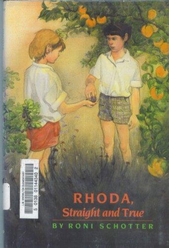 9780688061579: Rhoda, Straight and True