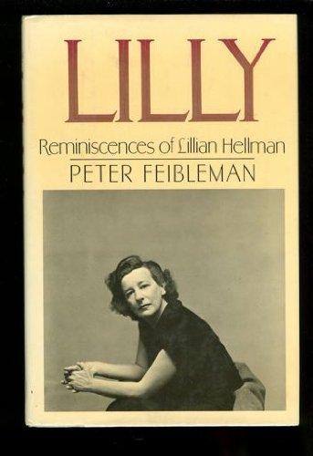9780688061883: Lilly: Reminiscences of Lillian Hellman