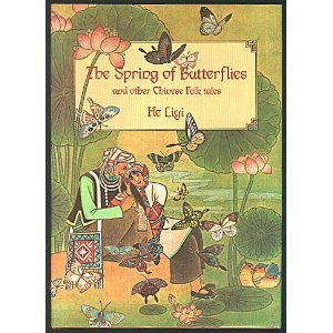 9780688061920: Spring of the Butterflies and Other Folktales of China's Minority Peoples (and other Chinese folk tales) (English and Chinese Edition)