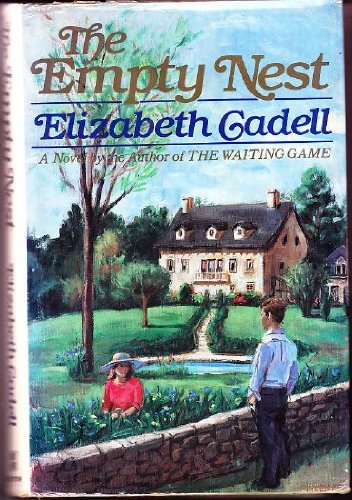 The Empty Nest: Cadell, Elizabeth