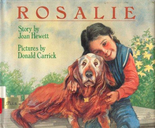 9780688062286: Rosalie