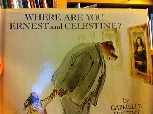 9780688062347: Where Are You- Ernest and Celestine?