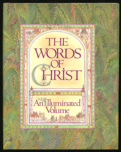 The Words of Christ: An Illuminated Volume (0688062407) by Judy Pelikan