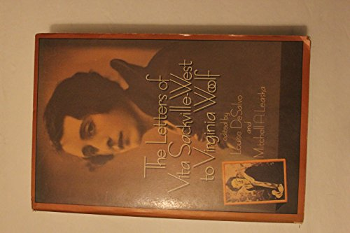 9780688062712: The letters of Vita Sackville-West to Virginia Woolf