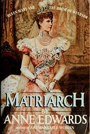9780688062729: Matriarch: Queen Mary and the House of Windsor