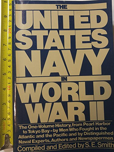 The United States Navy in World War II (0688062741) by S. E. Smith