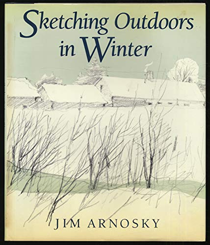 9780688062903: Sketching Outdoors in Winter