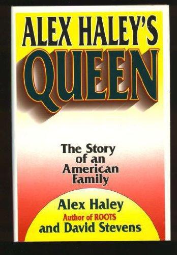 Alex Haley's Queen: Haley, Alex and David Stevens