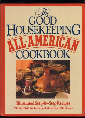 GOOD HOUSEKEEPING ALL AMERICAN COOKBOOK COOK BOOK: Good Housekeeping (Carter,