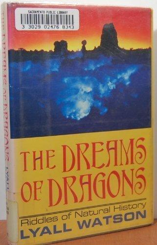 The Dreams of Dragons: Riddles of Natural: Watson, Lyall