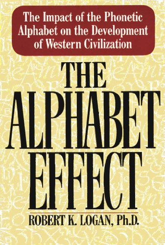 9780688063894: The Alphabet Effect: The Impact of the Phonetic Alphabet on the Development of Western Civilization