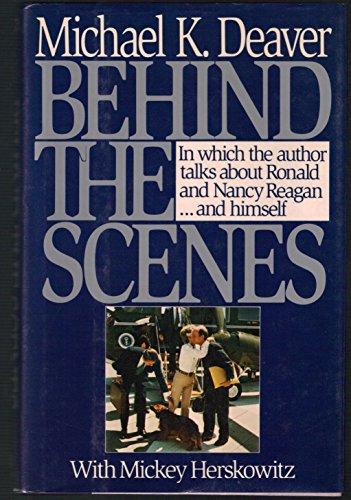 Behind the Scenes: Deaver, Michael K.; Herskowitz, Mickey
