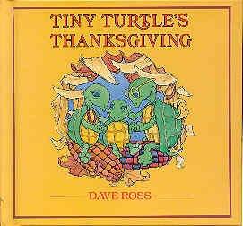 9780688064419: Tiny Turtle's Thanksgiving