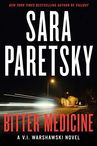 Bitter Medicine: Paretsky, Sara