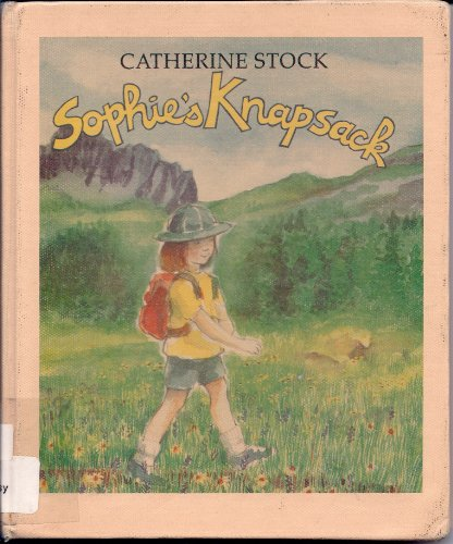 Sophie's Knapsack (0688064582) by Stock, Catherine