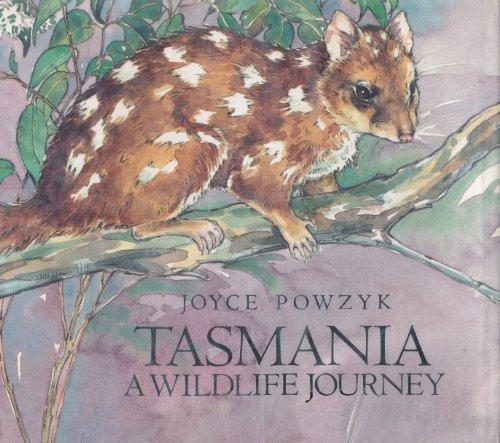 Tasmania: A Wildlife Journey: Powzyk, Joyce