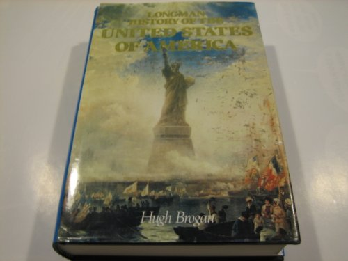 9780688064679: The Longman History of the United States of America