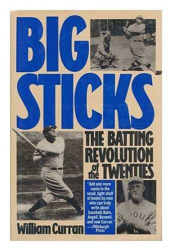 9780688064693: Big Sticks: The Batting Revolution of the Twenties