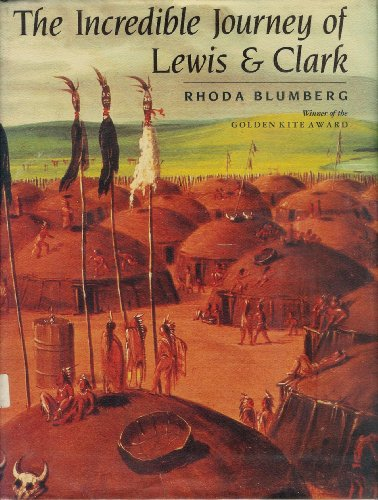 9780688065126: The Incredible Journey of Lewis & Clark