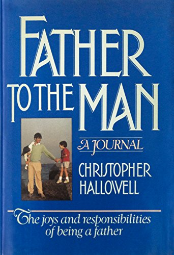 9780688065164: Father to the Man: A Journal