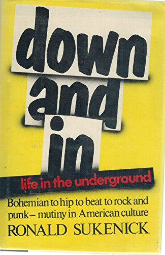 9780688065898: Down and in: Life in the Underground