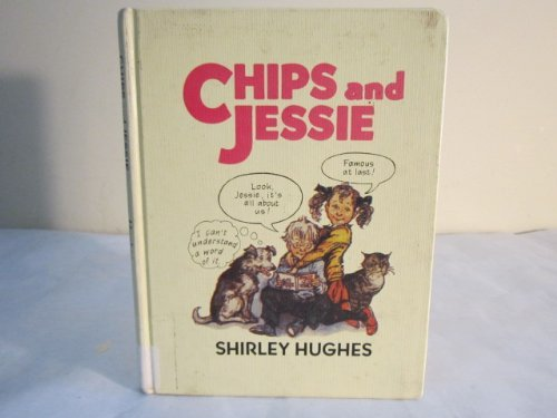 9780688066314: Chips and Jessie