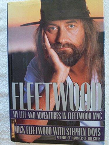 Fleetwood: My Life and Adventures in Fleetwood Mac: Mick Fleetwood, Stephen Davis