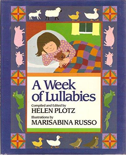 9780688066529: A Week of lullabies