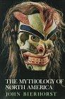 9780688066666: The Mythology of North America