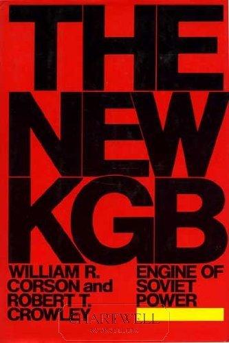 9780688066697: The New KGB: Engine of Soviet Power