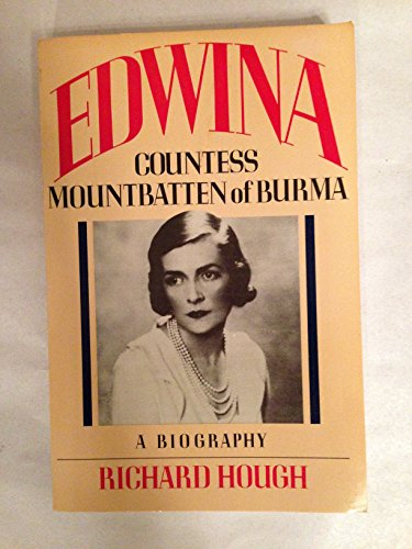9780688066727: Edwina: Countess Mountbatten of Burma